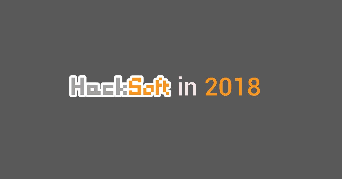 HackSoft in 2018
