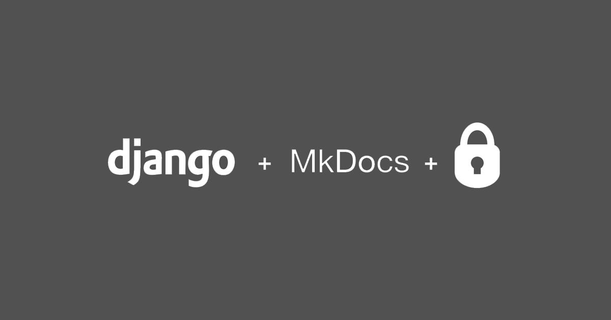 Integrating a password-protected MkDocs in Django