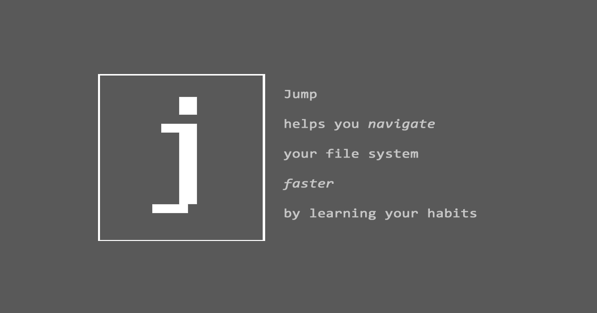 Jump, a faster way to navigate